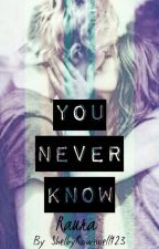 You Never Know! *Raura* by RauraFan98
