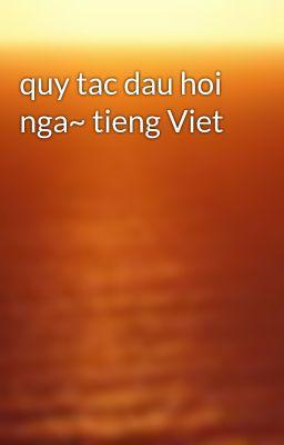 quy tac dau hoi nga~ tieng Viet