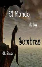 El Mundo de las Sombras by Abi_Soria