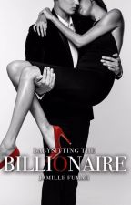 Babysitting The Billionaire (R18) -PUBLISHED by JFstories