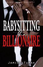 Babysitting The Billionaire  by JFstories