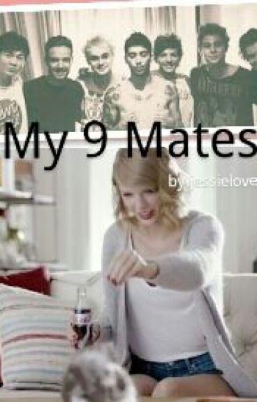 My 9 Mates