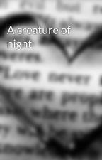 A creature of night by runnawayvampire