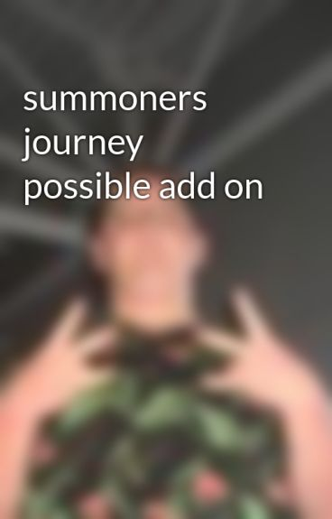 summoners journey possible add on by jtlsreaction