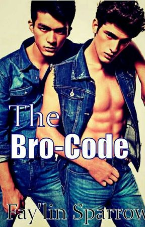 The Bro-Code (BoyxBoy) by Writer_Babe