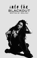Into The Blackout ✵Stiles Stilinski by -Wolfacy