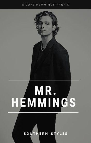 Mr. Hemmings - Luke Hemmings AU