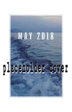 May 2018 by -Citadel-