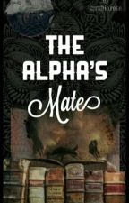 The Alpha's Mate by marrymemaloley