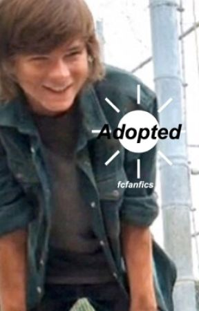 Adopted {chandler riggs} by fcfanfics