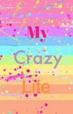 My Crazy Life (PAUSADA) by 17juls09