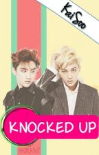 Knocked Up ❤ [Kaisoo] ❤ by yulipocito