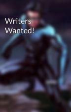 Writers Wanted! by LightFallWriters