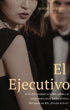 """""""El Empresario"""" [TERMINADA] by SuhharySchmidt128"""