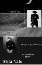 Hidden Sex (Editando) by MilaValoVa