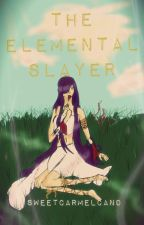 The Elemental Slayer by SweetCarmelCand