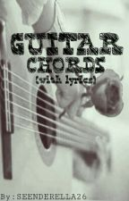 Guitar chords (with lyrics) by SEENDERELLA26