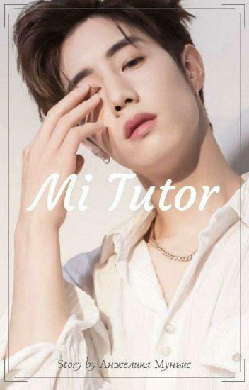 Mi Tutor - Mark (GOT7) (1ra Temporada) {EDITANDO}