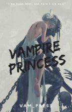 Vampire Princess (Completed) by Vam_Press
