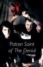Patron Saint of the Denial by joycemanr