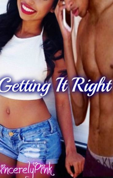 Getting It Right (BOOK THREE)