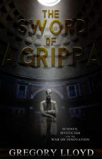 The Sword of Agrippa: Antioch by GregNess2