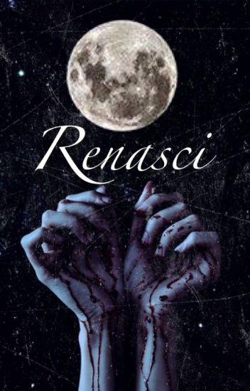Renasci [Stiles Stilinski] [Teen Wolf] [Book #2]