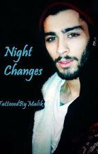 Night Changes [Zayn Malik AU] by TattooedByMalik
