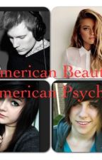 American Beauty, American Psycho (What A Catch Sequel) by falloutboy_fanfic