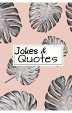 Jokes & Quotes by sofspan