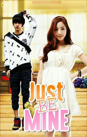 Just Be Mine [Completed]