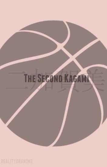 The Second Kagami (Kuroko no Basket/Basuke)