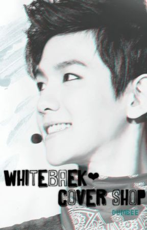 WhiteBaek❤ [Exo cover/graphic shop] (CLOSED)//will be back soon! by dumbee