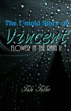The Untold Story of Vincent [completed] by kimmy091587