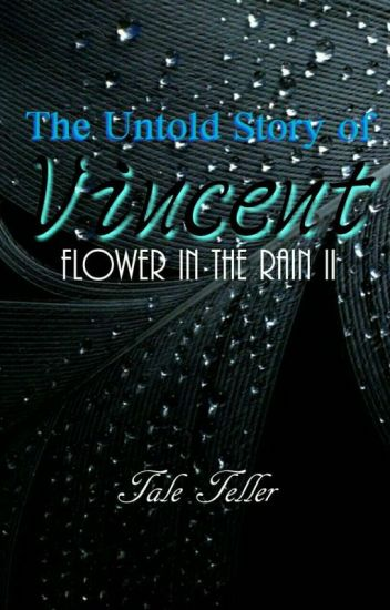 The Untold Story of Vincent [completed]
