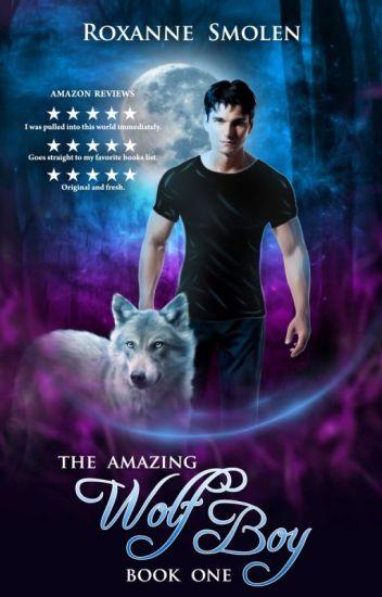 The Amazing Wolf Boy
