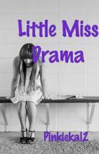 Little Miss Drama by Pinkiekal2