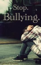 Stop Bullying by LynaaYousef