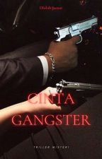 Cinta Gangster by SisDyl