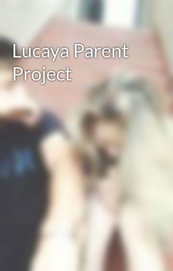 Lucaya Parent Project