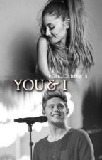 You & I (Niall and Ariana) by pinkicebow