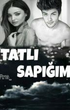 TATLI SAPIĞIM by Ftrnn_