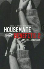 Housemate With Benefits! 2 by leguitarist2001