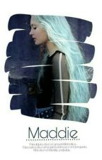 Maddie  by misteeyblue