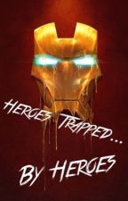 Heroes Trapped by Heroes (avengers and Percy Jackson) by justleavemealonenow