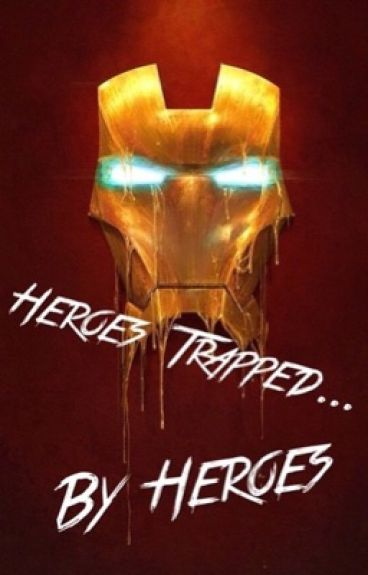 Heroes Trapped by Heroes (avengers and Percy Jackson)