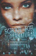 School for Supernaturals by Adstra