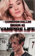Vampire Life (book 2) → c.d  by Magconfanfak