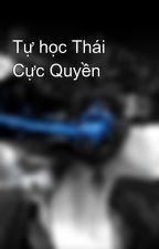 Tự học Thái Cực Quyền by Phuong379