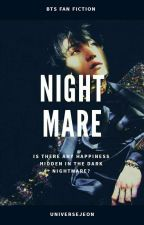 Nightmare | m.yg by universejeon